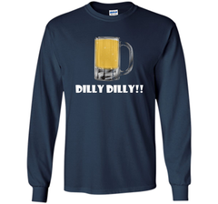 Dilly Dilly Beer Mug Alcohol Drink Stein Medieval T Shirt LS Ultra Cotton TShirt - PresentTees