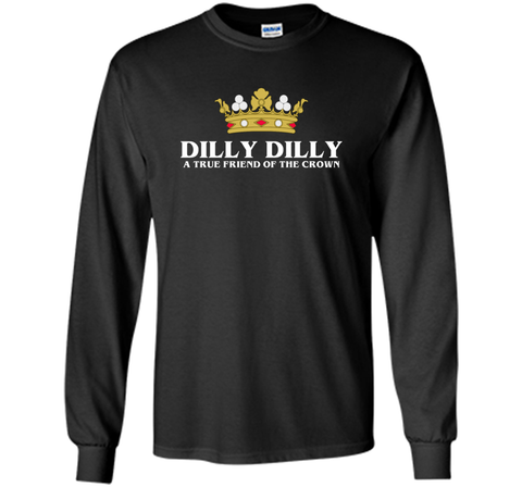 Bud Light Dilly Dilly A True Friend Of The Crown T Shirt Black / Small LS Ultra Cotton TShirt - PresentTees