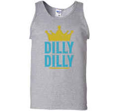 Dilly Dilly A True friend of the crown King T Shirt Tank Top - PresentTees