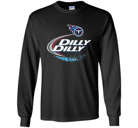 Tennessee Titans Dilly Dilly T-Shirt NFL Football Gift for Fans Black / Small LS Ultra Cotton TShirt - PresentTees