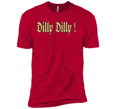 Dilly Dilly Golden Dilly T Shirt Next Level Premium Short Sleeve Tee - PresentTees