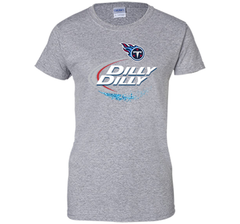 Tennessee Titans Dilly Dilly T-Shirt NFL Football Gift for Fans Ladies Custom - PresentTees