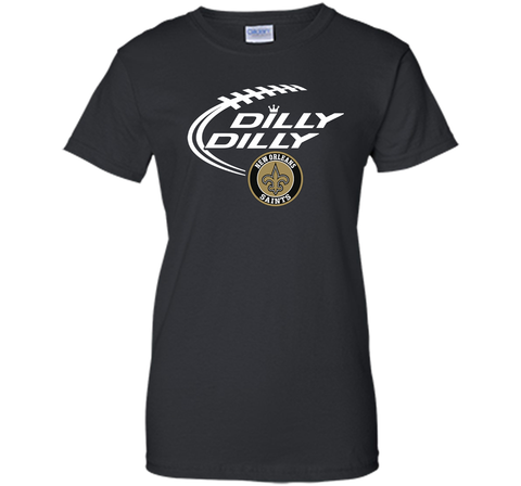 DILLY DILLY  New Orleans Saints shirt Black / Small Ladies Custom - PresentTees