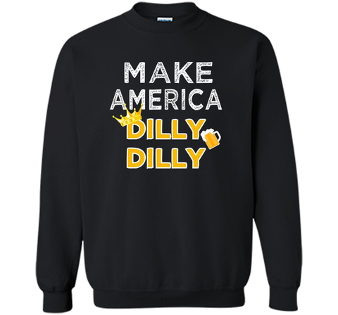 Make America Dilly Dilly Friend of the Crown Beer T Shirt Black / Small Crewneck Pullover Sweatshirt 8 oz - PresentTees