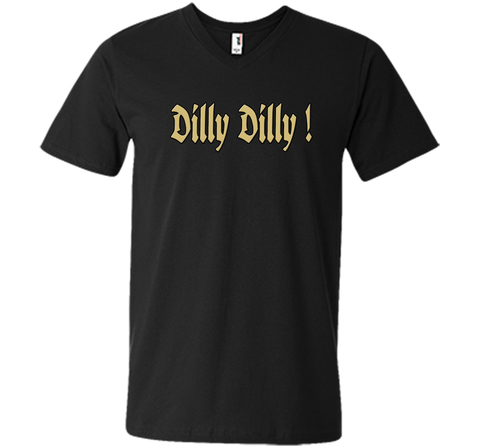 Dilly Dilly Golden Dilly T Shirt Black / Small Men Printed V-Neck Tee - PresentTees