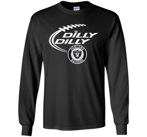 DILLY DILLY Oakland Raiders shirt Black / Small LS Ultra Cotton TShirt - PresentTees