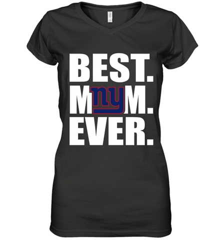 Best New York Giants Mom Ever NFL Team Mother's Day Gift Women's V-Neck T-Shirt