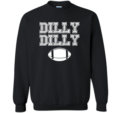 Funny Bud Light Dilly Dilly Football Chant T Shirt Black / Small Crewneck Pullover Sweatshirt 8 oz - PresentTees