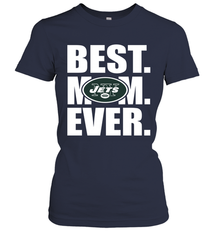 Best New York Jets Mom Ever NFL Team Mother's Day Gift Women's T-Shirt