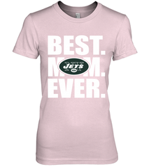 Best New York Jets Mom Ever NFL Team Mother's Day Gift Women's Premium T-Shirt Women's Premium T-Shirt - PresentTees