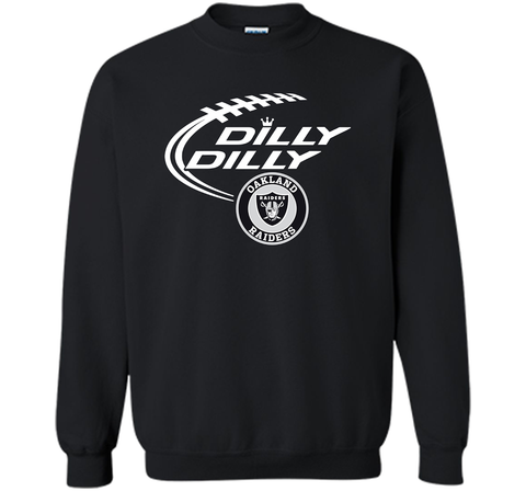 DILLY DILLY Oakland Raiders shirt Black / Small Crewneck Pullover Sweatshirt 8 oz - PresentTees