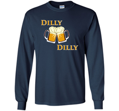 Dilly Dilly Let Make Friends T Shirt LS Ultra Cotton TShirt - PresentTees