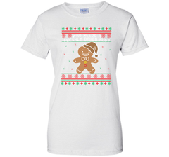 GINGERBREAD funny christmas shirt  Ladies Custom - PresentTees