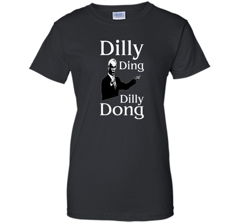 Dilly Ding Dilly Dong T Shirt Black / Small Ladies Custom - PresentTees