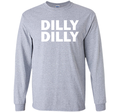Bud light Dilly Dilly T-Shirt LS Ultra Cotton TShirt - PresentTees