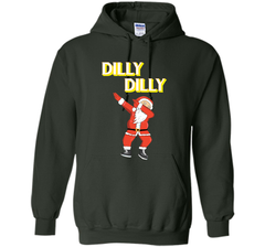 Dilly Dilly T Shirt Dabbing Santa T shirt Pullover Hoodie 8 oz - PresentTees