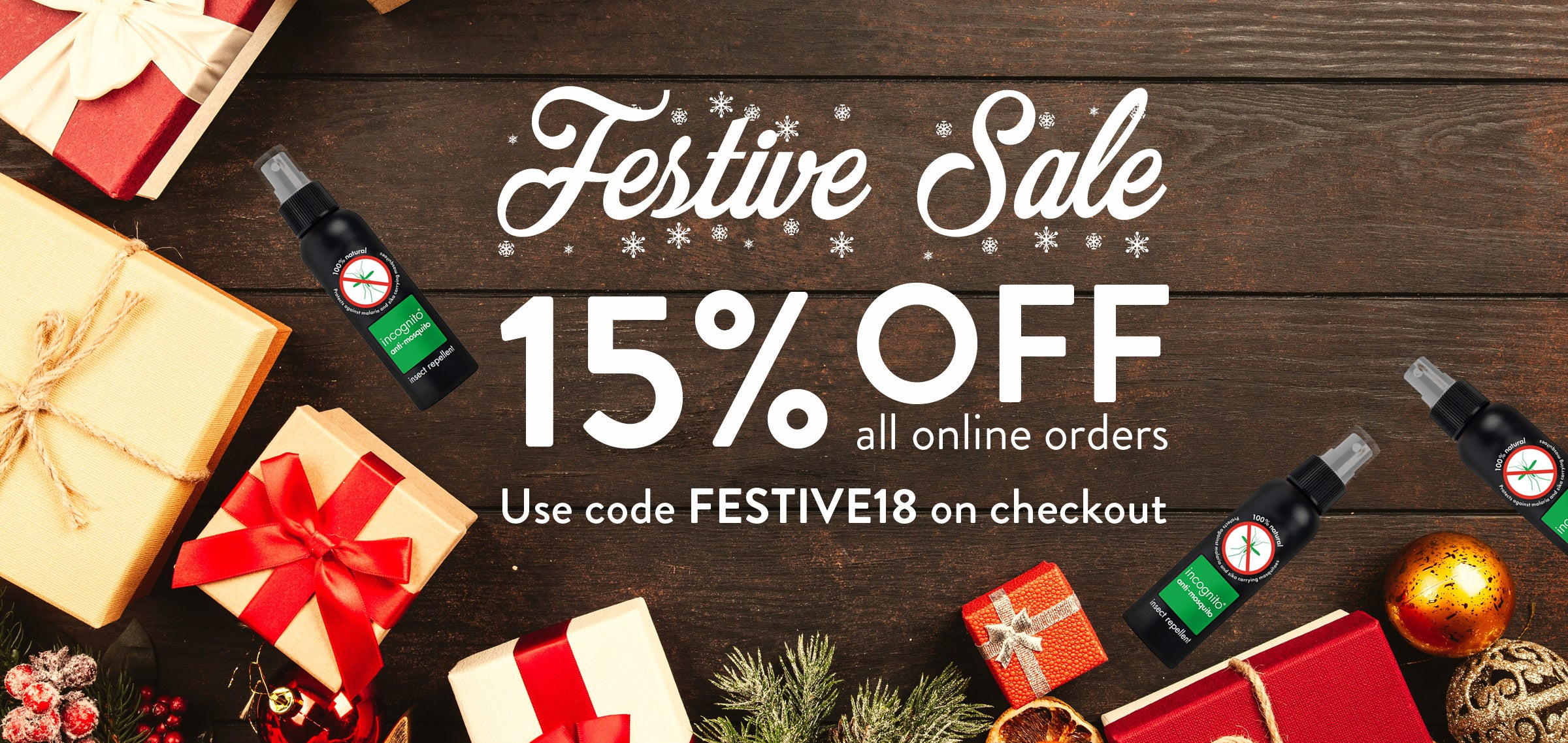 Use code FESTIVE18 on checkout