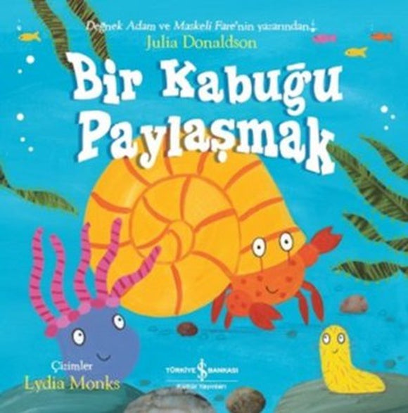 bir, bir kabugu, bir kabugu paylasmak, julia, julia donaldson, cocuk kitabi, kids books, kinderen boeken, turkish books, turkse boeken, avrupa kitap, avrupa turkce kitap, avrupa turkce kitap satin al, kitap satin al, kitap, turkce kitap, kitapturkce, kitap al, hollanda kitap, hollanda turkce kitap, belcika kitap, belcika turkce kitap, belcika turkce kitap al, belcika turkce kitap satin al, hollanda kitap al, hollanda turkce kitap satin al