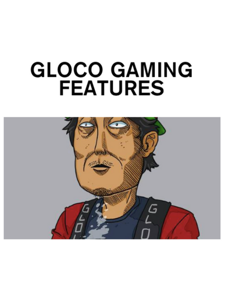 GLOCO GAMING FEATURES