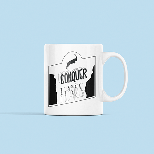 Conquer Your Fears Sublimation White Mug