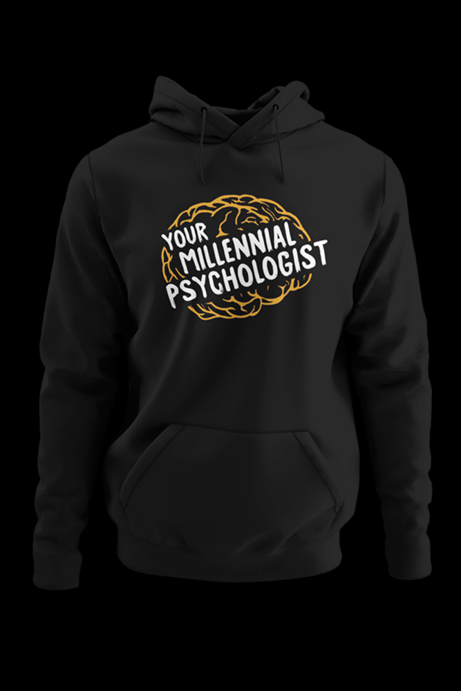 Your Millennial Psychologist Black Hoodie