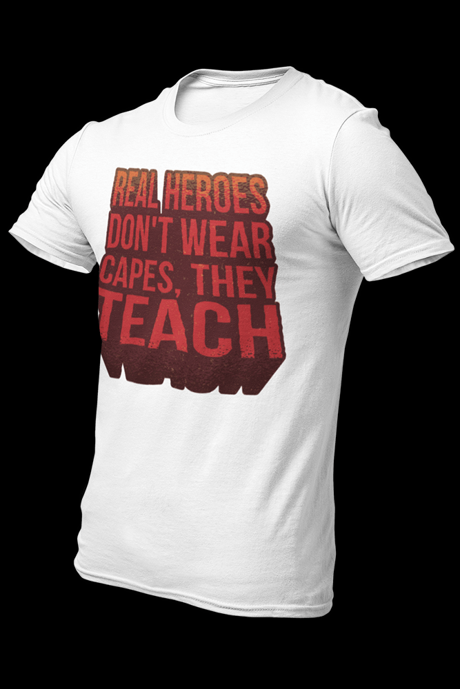 Real Heroes Teach Sublimation Dryfit Shirt
