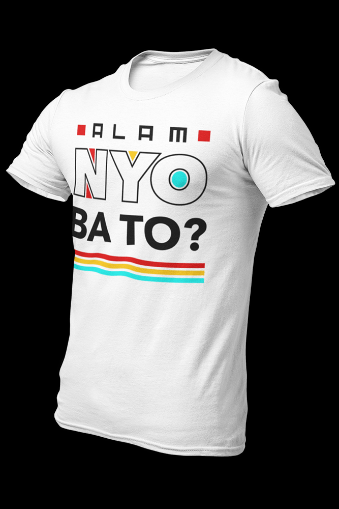 Alam Nyo Ba To v3 Sublimation Dryfit Shirt