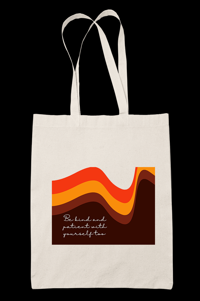 kind and patient Sublimation Canvass Tote Bag