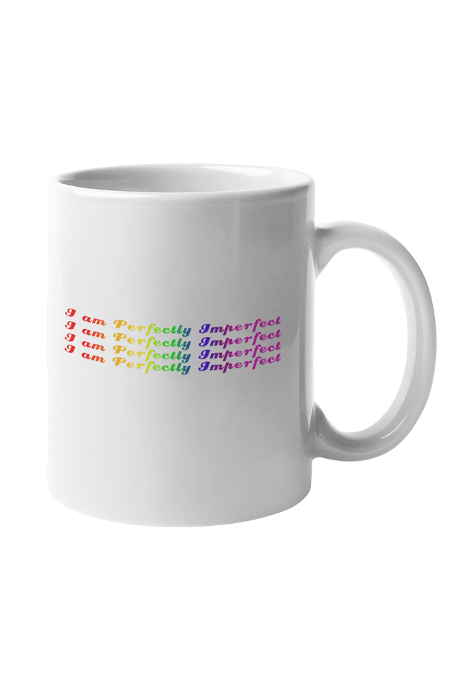 I am Perfectly Imperfect  Sublimation White Mug