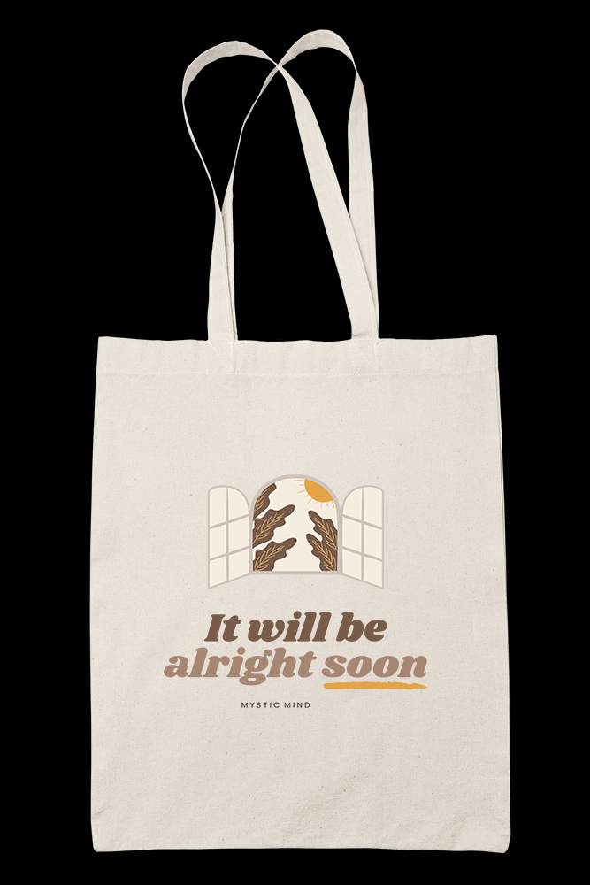 It will be alright soon Sublimation Canvass Tote Bag