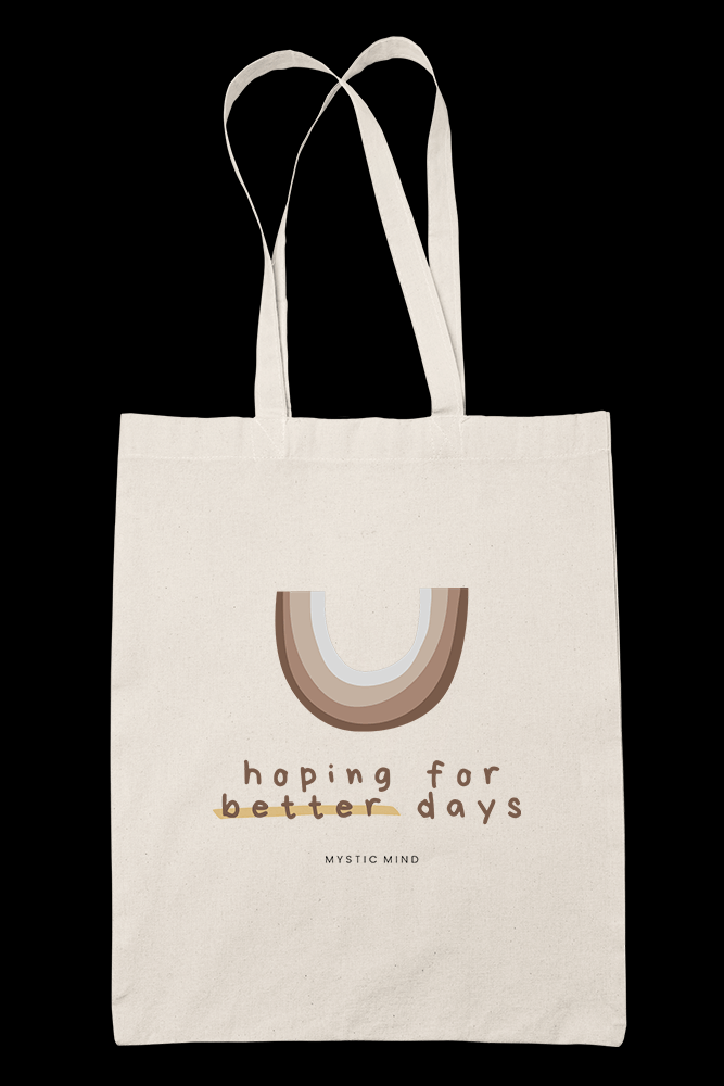 Better Days Sublimation Canvass Tote Bag