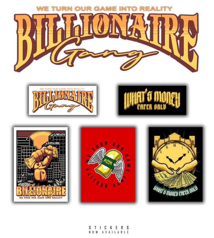 Billionaire Gang Stickers