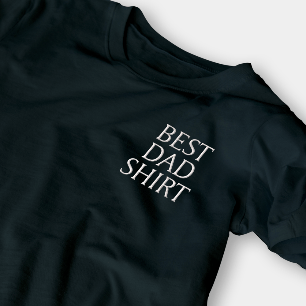 Best Dad Shirt Black Embroidered Shirt
