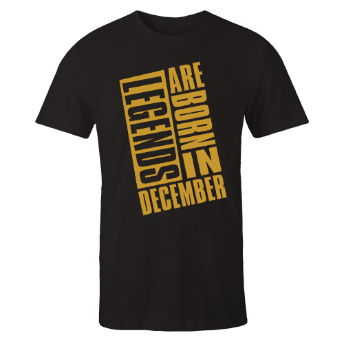 Legends Are Born In December v9 G5 Cotton Shirt