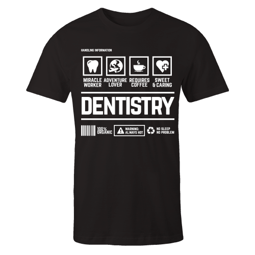 Dentistry Handling Black Shirt