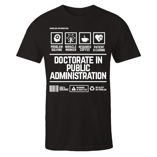 Doctorate in Public Administration Handling Black Cotton Shirt