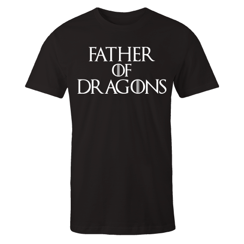 Father Of Dragons Black Shirt