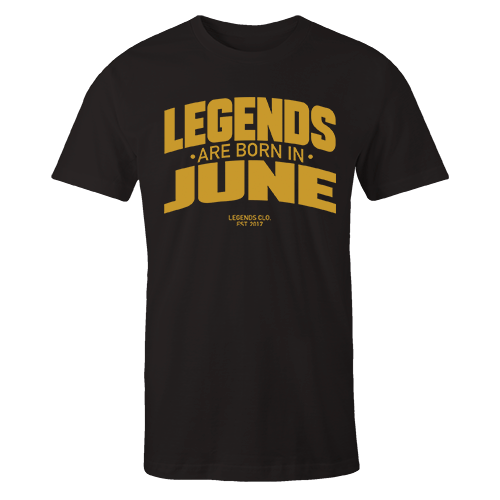 Legends are Born in June v8 G5 Cotton Shirt