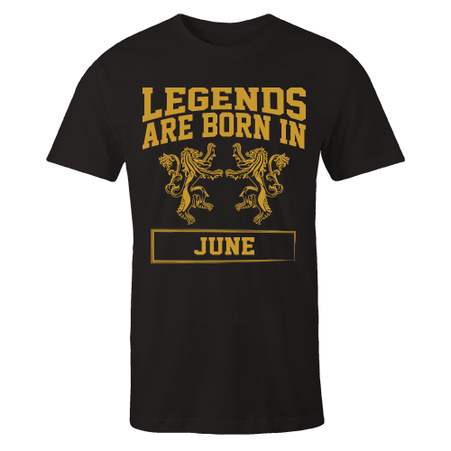 Legends are Born in June Cotton Shirt