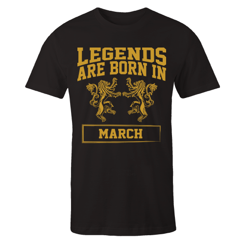 Legends are Born in March Cotton Shirt
