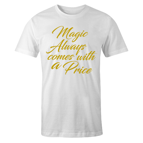 Magic always comes with a price White Cotton Shirt