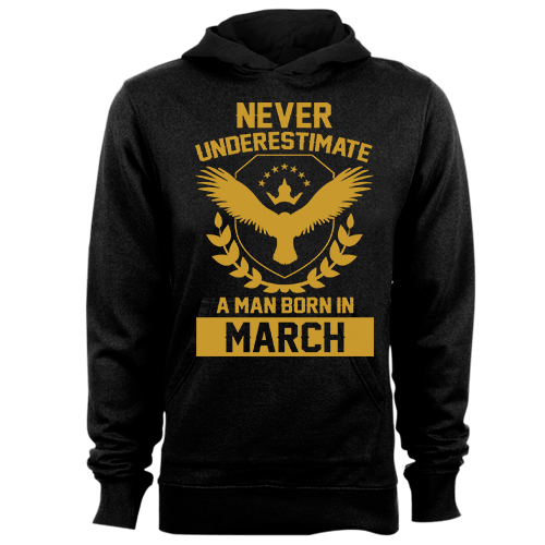 Never Underestimate A Man Born In March Cotton Shirt