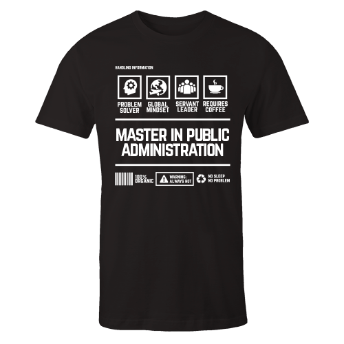 Master In Public Administration Handling Black Cotton Shirt
