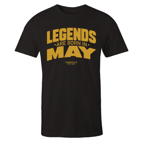 Legends are Born in May v8 G5 Cotton Shirt