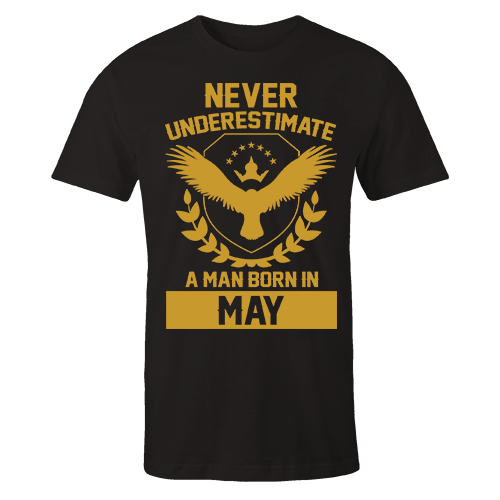 Never Underestimate A Man Born In May Cotton Shirt