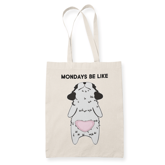 Mondays be like Sublimation Canvass Tote Bag