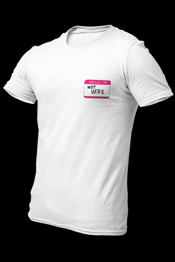 Not Here Pink Pocket Size Sublimation Dryfit Shirt