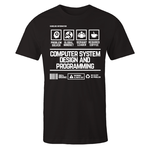 Computer System Design and Programming Handling Black Cotton Shirt