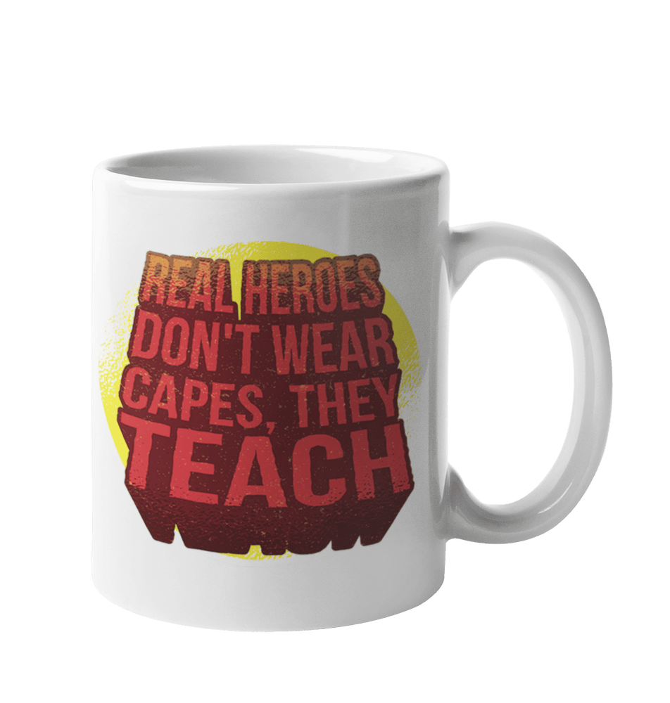 Real Heroes Teach Sublimation White Mug