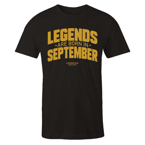 Legends are Born in September v8 G5 Cotton Shirt
